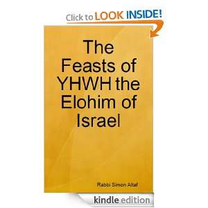 of YHWH the Elohim of Israel: Simon Altaf:  Kindle Store