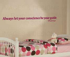 Let Your Conscience Be Your Guide Vinyl Wall Art Sticker Decal Quote