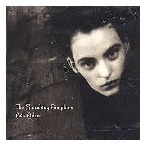 Ava Adore / Czarina / Once in a While: Smashing Pumpkins