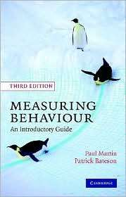 Measuring Behaviour An Introductory Guide, (0521535638), Paul Martin