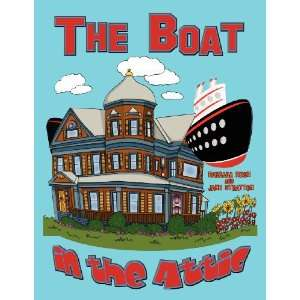 Boat in the Attic (9781938002021): Barbara Rush, Jane Stratton: Books