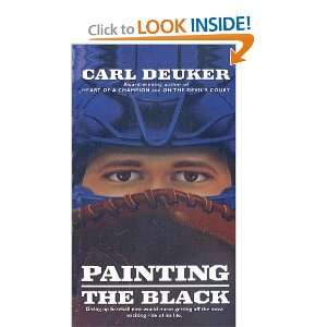 Painting the Black (9780780795341): Carl Deuker: Books