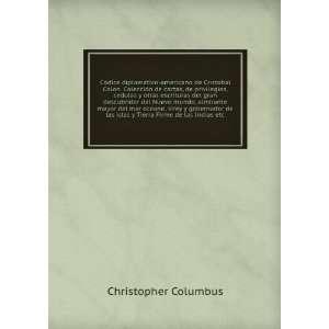 escrituras del gran descubridor del Nuevo mundo, almirante mayor del