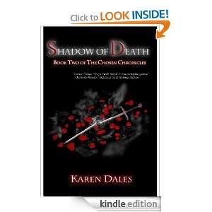 Shadow of Death Book Two of the Chosen Chronicles Karen Dales