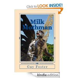 Milk Mothman: Guy Foster:  Kindle Store