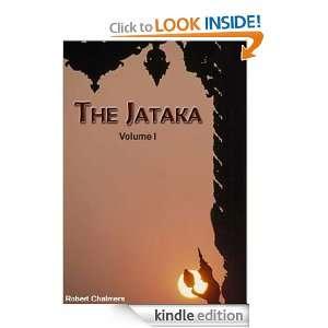 The Jataka Volume I: E. B. Cowell , Robert Chalmers:
