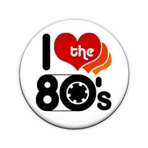 Love The 80s 1 Inch Pin Button Badge (Retro Eighties)