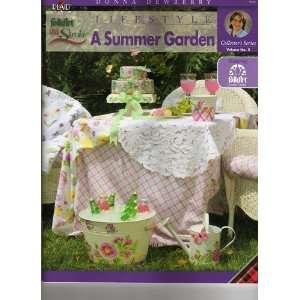 Donna Dewberry Lifestyle a Summer Garden (VOLUME NO 2