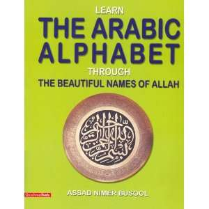 Beautiful Names of Allah (9788178980546): Assad Nimer Busool: Books