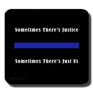 Thin Blue Line   Justice   Mouse Pad   Police   Sheriff