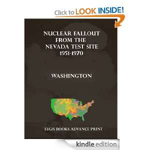 Nuclear Fallout from the Nevada Test Site 1951 1970 in Washington