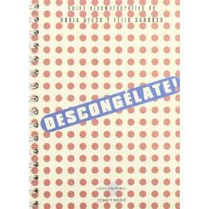: Descongelate! (Spanish Edition) (9788495839503): Dunia Ayaso: Books