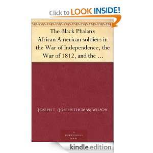 The Black Phalanx African American soldiers in the War of Independence