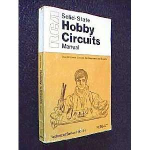 RCA Solid State Hobby Circuits Manual (Technical Series, HM 91) Books