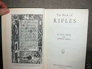 The Book of Rifles W.H.B. Smith & Joseph Smith
