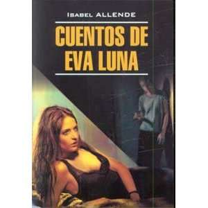 Cuentos de Eva Luna Stories Eva Moon book for reading in