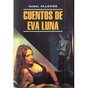 Cuenos de Eva Luna Sories Eva Moon book for reading in