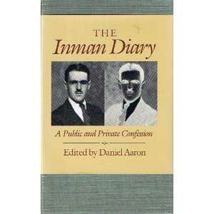 The Inman Diary A Public and Private Confession (2 Volume Set) Books