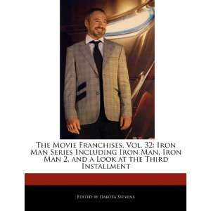 The Movie Franchises, Vol. 32 Iron Man Series Including