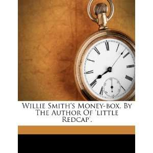 Of little Redcap. (9781248374771) Willie Smith (fict.name.) Books