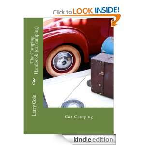 The Camping Handbook (car Camping) Larry Cole  Kindle