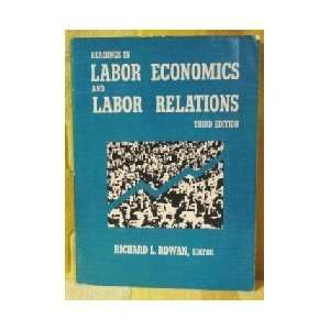 Readings in labor economics and labor relations