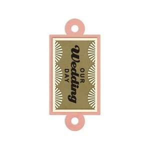 We R Memory Keepers   Embossed Tags   Our Wedding Day