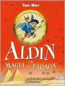 Aldin y la magia del faraon Tony Wolf
