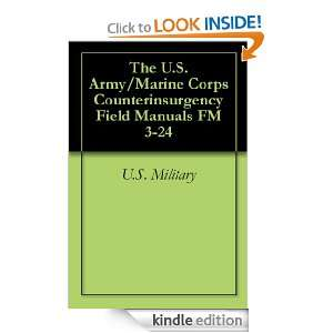 The U.S. Army/Marine Corps Counterinsurgency Field Manuals FM 3 24 D