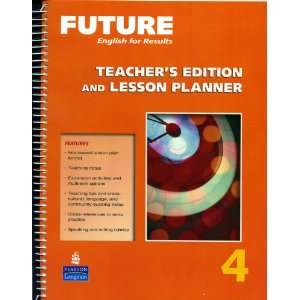 Future 4 Teachers Edition & Lesson Planner Books