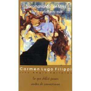papel) (Spanish Edition) (9781881715597): Carmen Lugo Filippi: Books