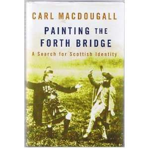 Search for Scottish Identity (9781854106407): Carl MacDougall: Books