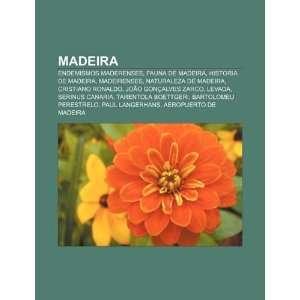 Madeira Endemismos maderenses, Fauna de Madeira, Historia de Madeira