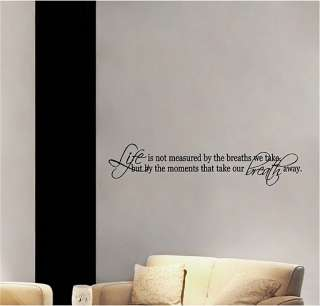 Moments That Take Your Breath Away Vinyl Wall Decor Decal Quotes