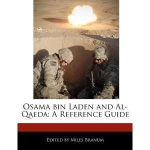 and Al Qaeda: A Reference Guide (9781171160496): Miles Branum: Books
