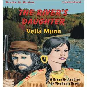 Daughter (9781605482309): Vella Munn, Read by Stephanie Brush: Books