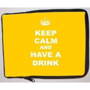 Keep Calm and have a Drink   Yellow Laptop Sleeve   Note Book sleeve