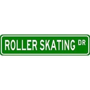 ROLLER SKATING Street Sign   Sport Sign   High Quality Aluminum Street