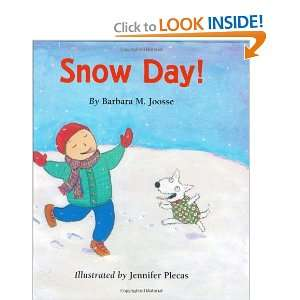 Snow Day (9780395665886) Barbara Joosse, Jennifer Plecas