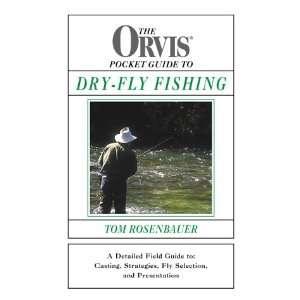 Pocket Guide to Dry fly Fishing (9781585741588) Tom Rosenbauer Books