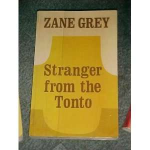 from the Tonto (A Zane Grey western) (9780893401337): Zane Grey: Books