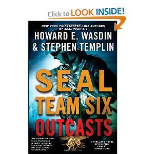 SEAL Team Six Outcasts (9781451675665): Howard E. Wasdin