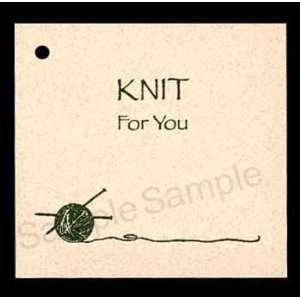 100 Hang Tags say *KNIT For You* & 100 Cut Strings