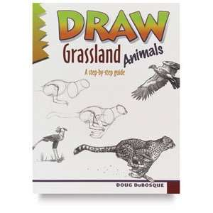 Draw!   Draw! Grassland Animals: Arts, Crafts & Sewing