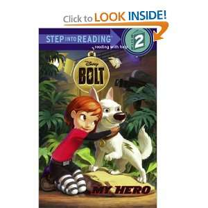 (Disney Bolt) (Step into Reading) (9780375848124): RH Disney: Books