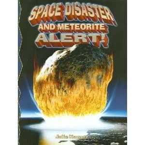 Alert (Disaster Alert) (9780778716150) Julie Karner Books