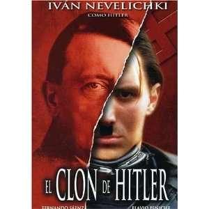 El Clon de Hitler Fernando Saenz, Flavio Peniche, Ivan