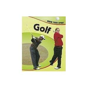 Golf (Know Your Sport) (9781597712170): Clive Gifford: Books