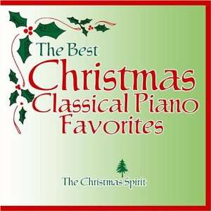 The Best Christmas Classical Piano Favorites The