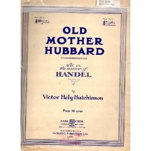 Vintage Classical Vocal Sheet Music OLD MOTHER HUBBARD